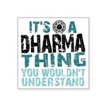 Dharma Thing Square Sticker 3