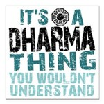 Dharma Thing Square Car Magnet 3