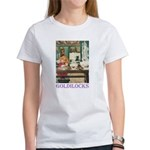 Goldilocks Women's T-Shirt