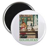 Goldilocks Magnet