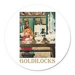 Goldilocks Round Car Magnet