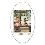 Goldilocks Sticker (Oval)