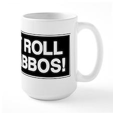 I DONT ROLL ON SHABBOS! Large Mug