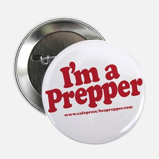 """I'm a Prepper 2.25"""" Button"""