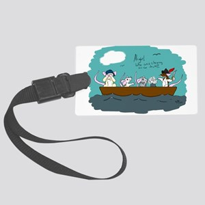 Trouble on Deck Large Luggage Tag