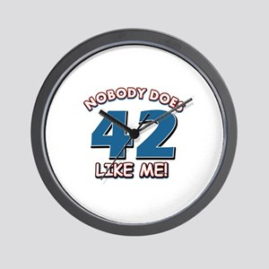 Nobody does 42 like me Wall Clock