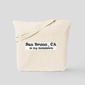 San Bruno - hometown Tote Bag
