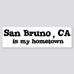 San Bruno - hometown Bumper Sticker