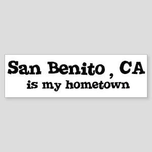 San Benito - hometown Bumper Sticker