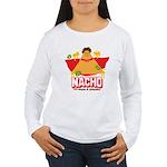 Nacho Women's Long Sleeve T-Shirt