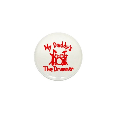 My Daddys The Drummer™ Mini Button (100 pack)