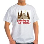 Camping Is In-Tents Light T-Shirt