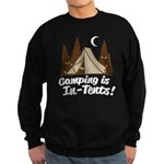 Camping Is In-Tents Sweatshirt (dark)