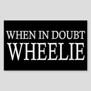 When in Doubt Wheelie Sticker