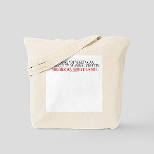 If you're not vegetarian Tote Bag
