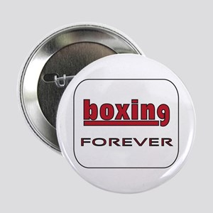 "Boxing Forever 2.25"" Button"