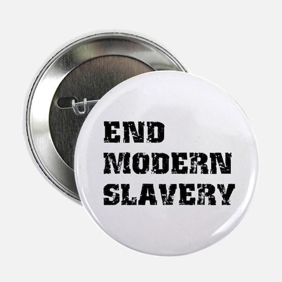 """End Modern Slavery 2.25"""" Button"""