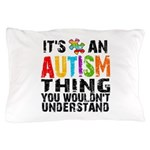 Autism Thing Pillow Case