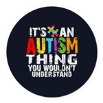 Autism Thing Round Car Magnet