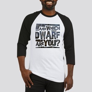 And Which Dwarf Are You? Baseball Jersey