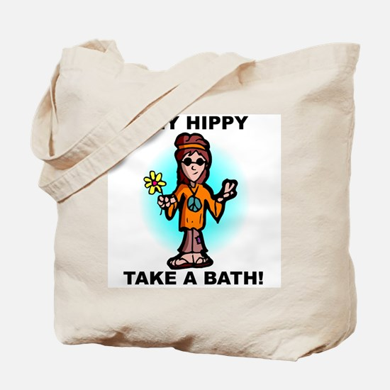 Hey Hippy Take a Bath Tote Bag