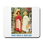 Snow White & Rose Red Mousepad