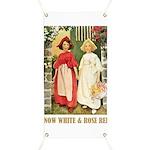 Snow White & Rose Red Banner
