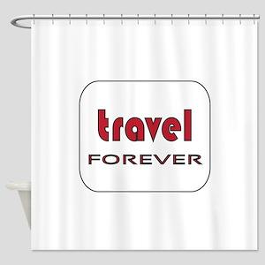 Travel Forever Shower Curtain
