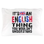 EnglishThing Pillow Case