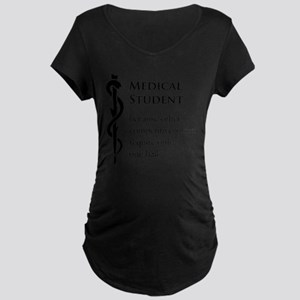 Medical Student Because... Maternity Dark T-Shirt