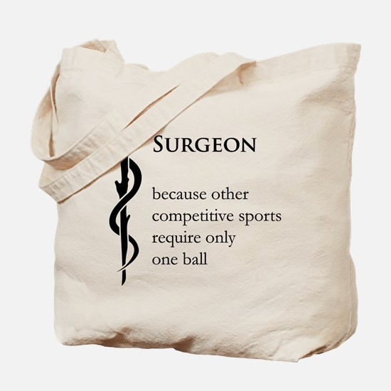 Surgeon Because... Tote Bag