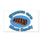 Steaks are Meat candy 2 20x12 Wall Decal