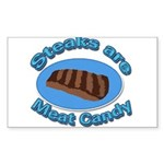 Steaks are Meat candy 2 Sticker (Rectangle)