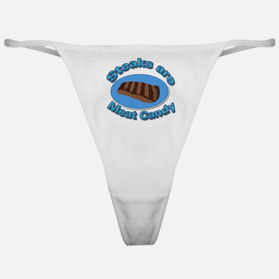 Steaks are Meat candy 2 Classic Thong