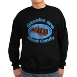 Steaks are Meat candy 2 Sweatshirt (dark)