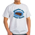 Steaks are Meat candy 2 Light T-Shirt