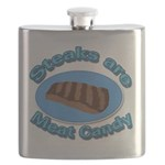 Steaks are Meat candy 2 Flask