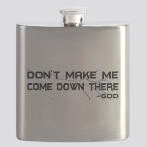 Dont Make Me Flask