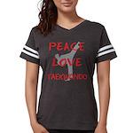 Peace Love Taekwondo Womens Football Shirt
