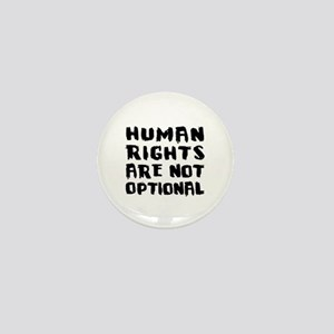 Human Rights Are Not Optional Mini Button
