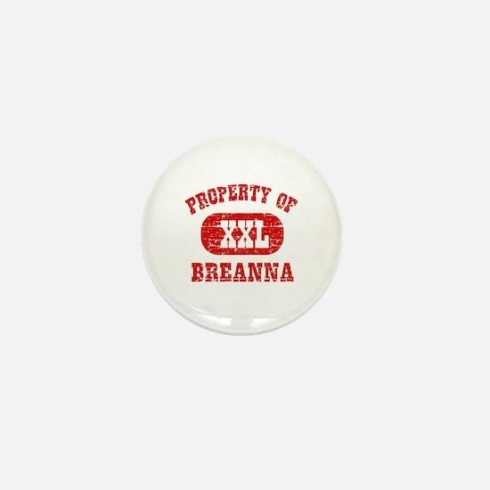 Property Of Breanna Mini Button
