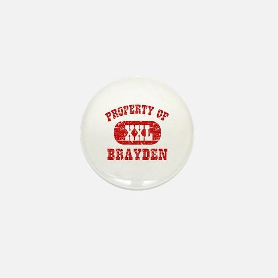 Property Of Brayden Mini Button