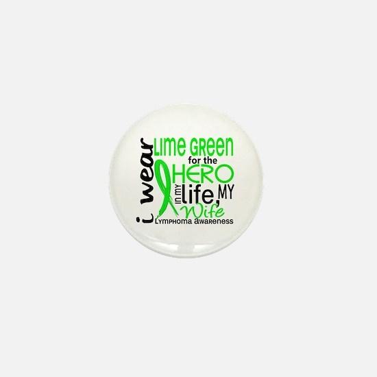 Hero in Life 2 Lymphoma Mini Button