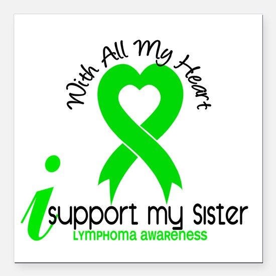 """With All My Heart Lymphoma Square Car Magnet 3"""" x"""