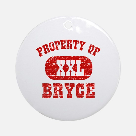 Property Of Bryce Ornament (Round)