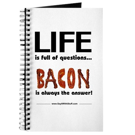 Bacon Is The Answer Journal