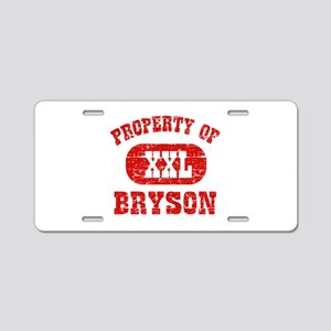 Property Of Bryson Aluminum License Plate