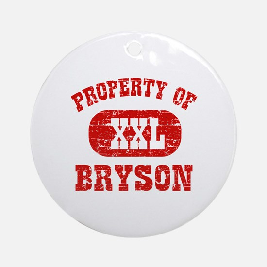Property Of Bryson Ornament (Round)