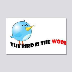 Bird is the word 20x12 Wall Decal