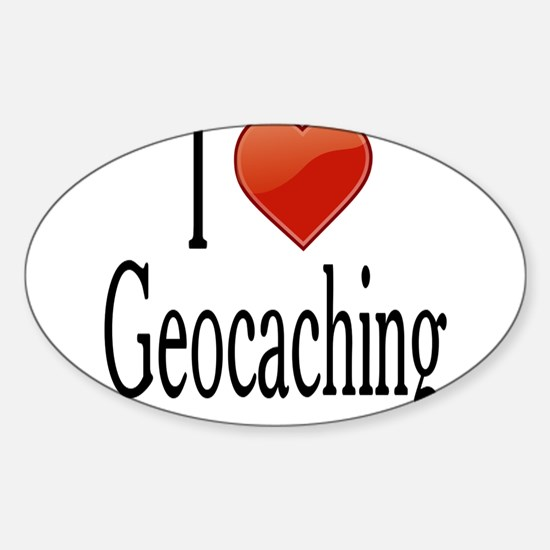 I Love Geocaching Sticker (Oval)